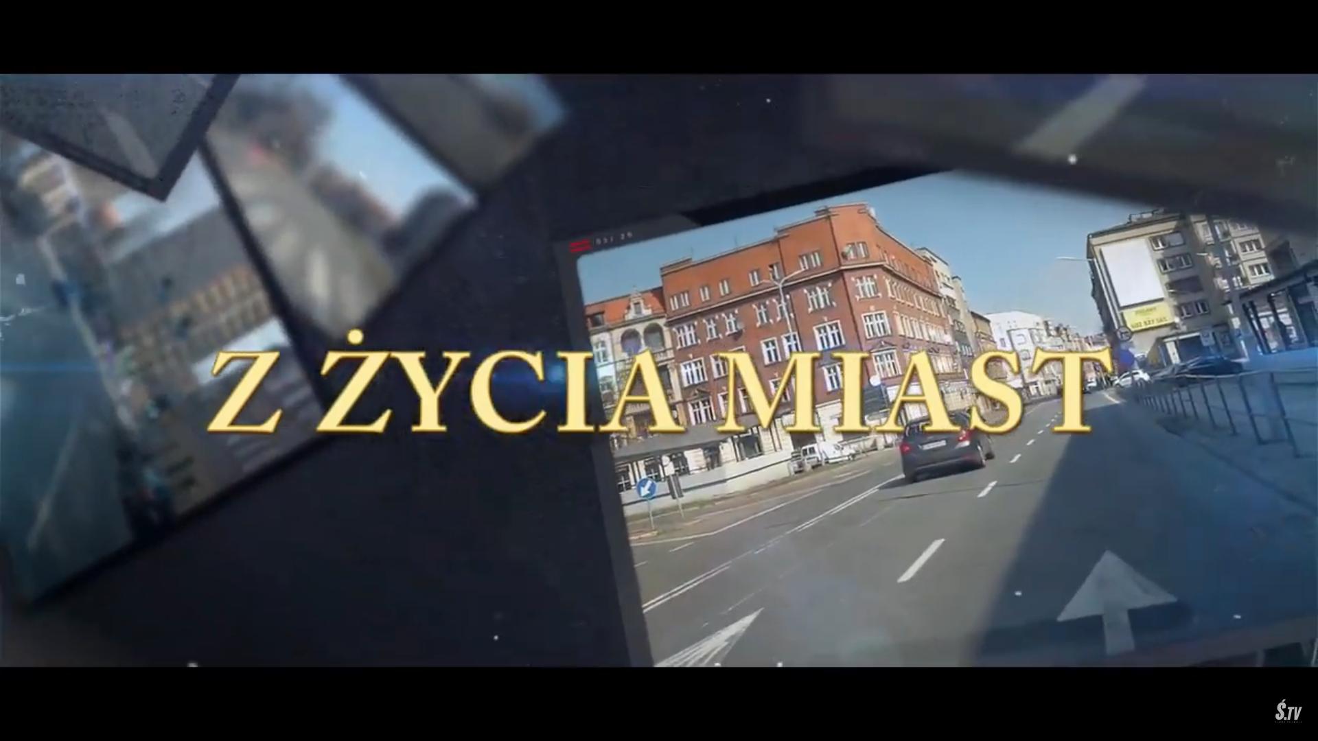 """,,Z ŻYCIA MIAST"""" –  Ulice Katowic"""