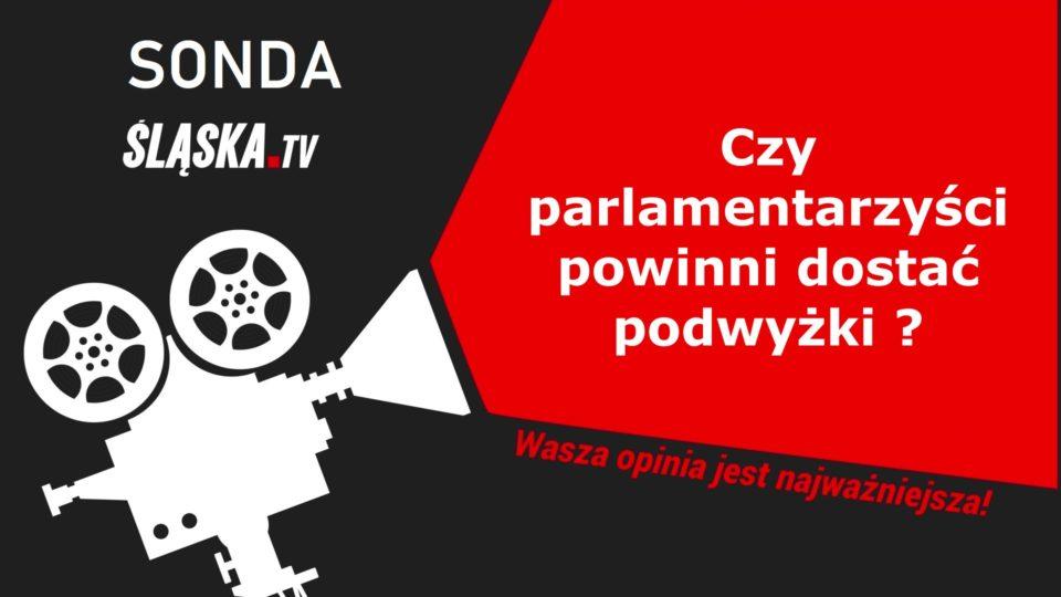 SONDA: Czy parlamentarzyści powinni dostać podwyżki?