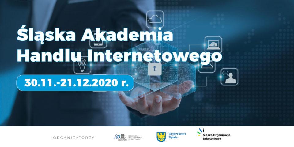 Rusza Śląska Akademia Handlu Internetowego