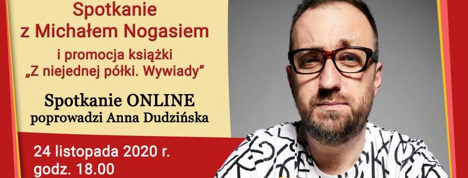 Spotkanie online z Michałem Nogasiem