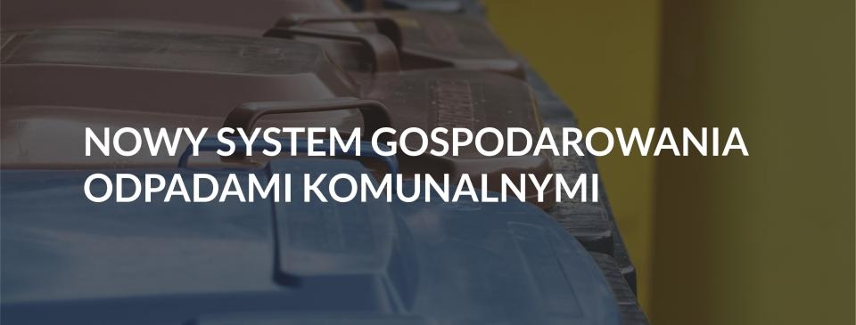 Wodzisław Śląski wdraża nowy system gospodarowania odpadami