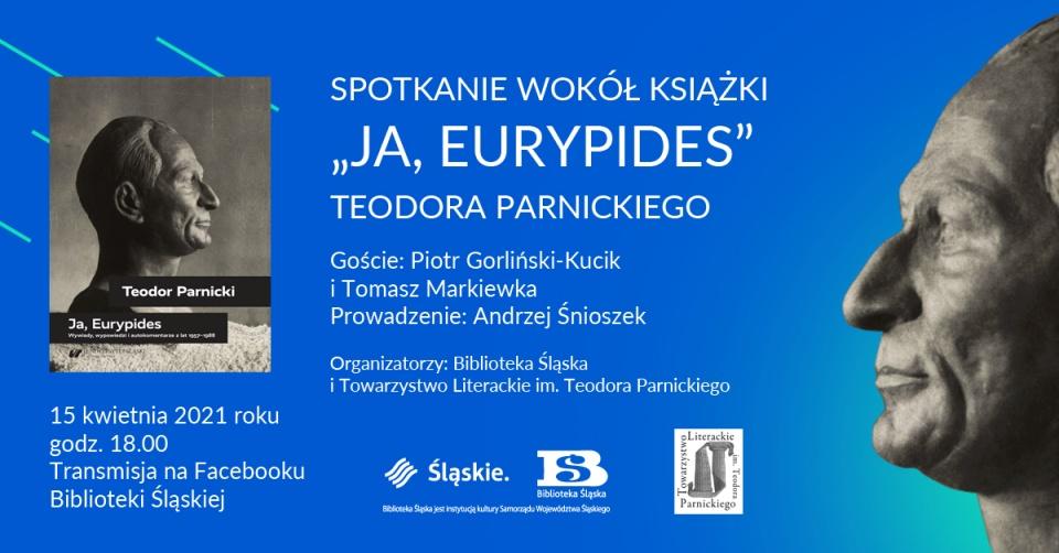 """Spotkanie wokół książki """"Ja, Eurypides"""" Teodora Parnickiego"""