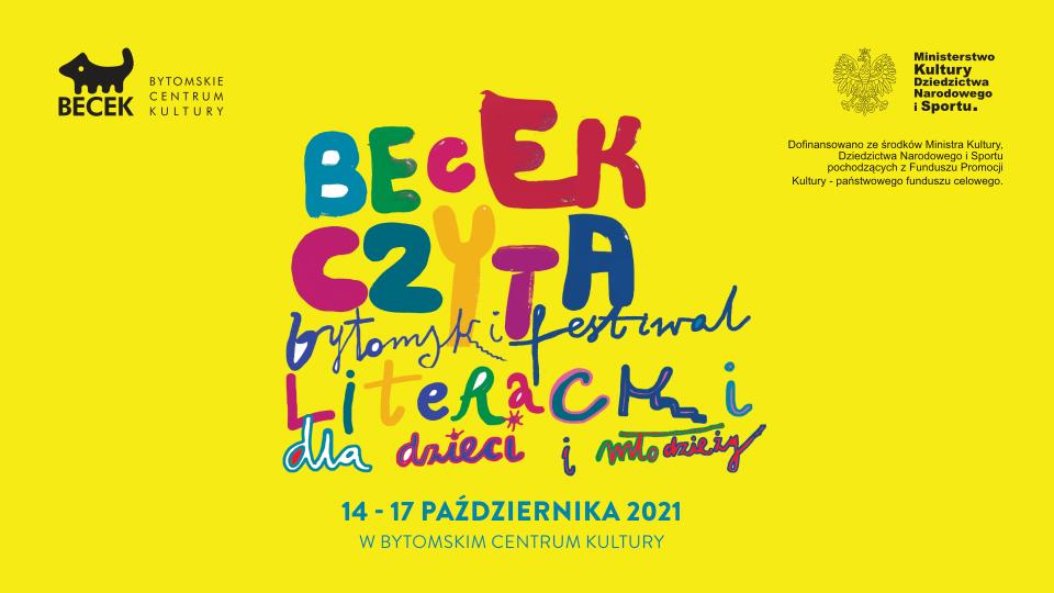 Bytomski Festiwal Literacki dla Dzieci i Młodzieży. BECEK CZYTA